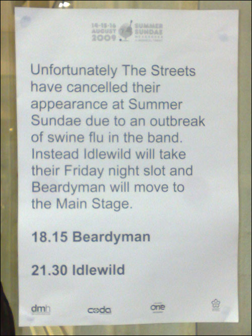 The Streets swine flu cancellation