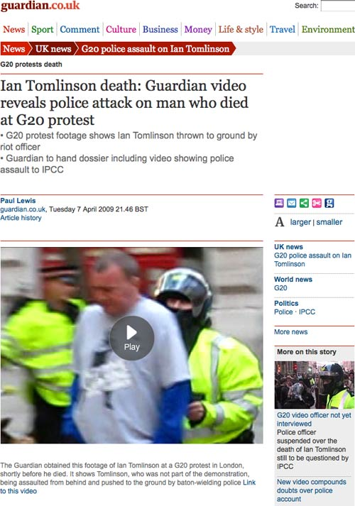Guardian story with the video footage of Ian Tomlinson being attacked by the police