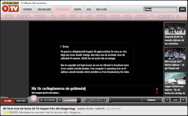 Sweden Aftonbladet TV shows an error message if you are outside of Swedish IP address ranges