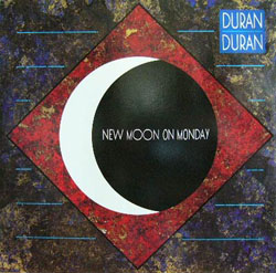 Duran Duran 'New Moon on Monday'