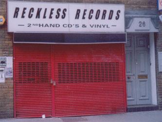 Reckless at 26 Berwick Street shut