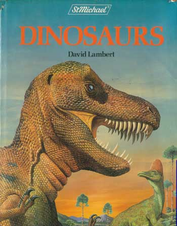 David Lambert's Dinosaurs book published by St Michael