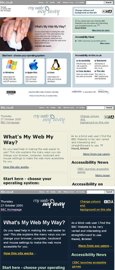 Three different stylesheets are available for the My Web My Way site