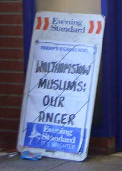 Walthamstow Muslims: Our Anger
