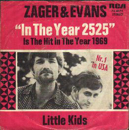 "Zager &amp' Evans 'In The Year 2525' 7"" single sleeve"