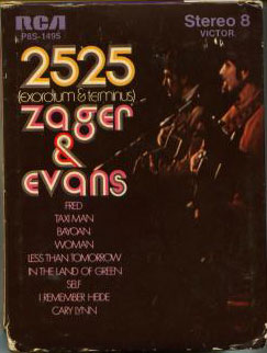 Zager & Evans 8-track stereo cartridge
