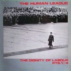 The Human League Dignity Of Labour single sleeve