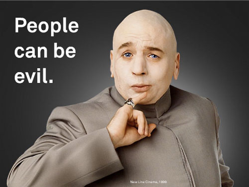 People can be evil