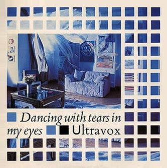 Ultravox 'Dancing With Tears In My Eyes' sleeve