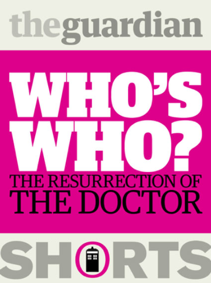 'Who's Who: The resurrection of the Doctor' ebook cover